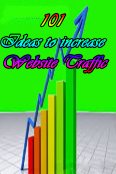 101 Ideas to increase Website Traffic