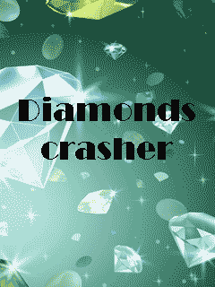 Diamonds crasher