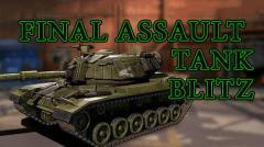 Final assault tank blitz: Armed tank games