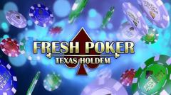 Fresh poker: Texas holdem