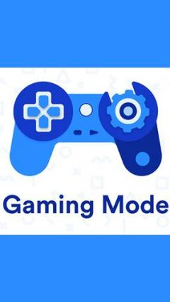 Gaming mode - The ultimate game experience booster