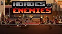 Hordes of enemies