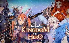 Kingdom of hero: Tactics war