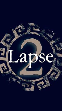 Lapse 2: Before zero