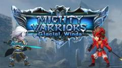 Mighty warriors: Glacial winds