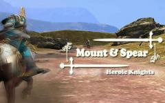 Mount and spear: Heroic knights