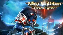 Ninja wolfman: Street fighter