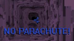 No parachute!