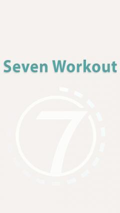 Seven: Workout