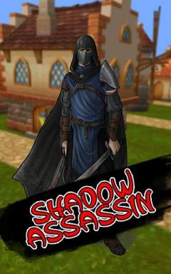 Shadow assassin