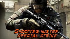 Shooting hunter special strike