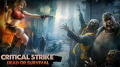 Critical strike: Dead or survival