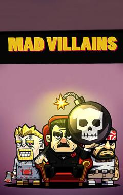 Mad villains