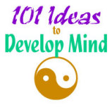 101 Ideas to Develop Your Mind