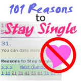 101 Reasons to Stay Single