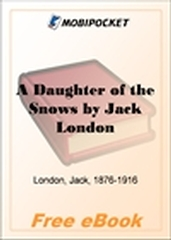 A Daughter of the Snows for MobiPocket Reader