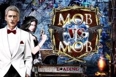 Mob vs Mob