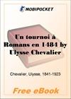 Un tournoi a Romans en 1484 for MobiPocket Reader