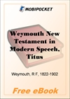 Weymouth New Testament in Modern Speech, Titus for MobiPocket Reader
