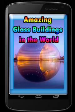 Amazing Glass Buildings in the World