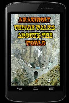 Amazingly Unique Walks Around The World