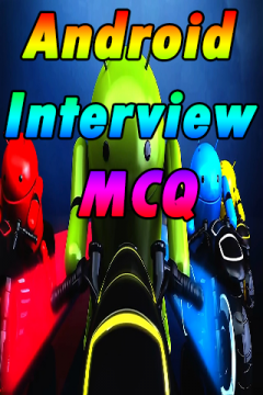 Android Interview MCQ