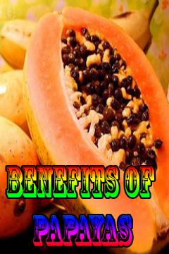 Benefits of Papayas