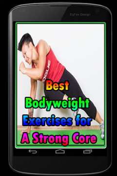 Best Bodyweight Exercises for a Strong Core