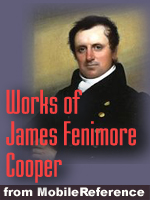 Works of James Fenimore Cooper. Huge collection. FREE Author's biography and Stories
