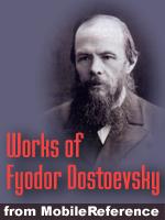 Works of Fyodor Dostoevsky