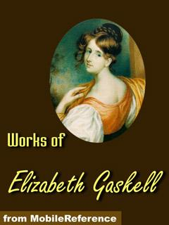 Works of Elizabeth Gaskell. FREE Author's biography & short stories in the trial