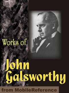 Works of John Galsworthy. FREE Author's biography & play in the trial