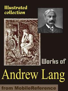 Works of Andrew Lang. FREE Author's biography, essay & poems in the trial