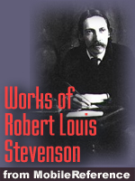 Works of Robert Louis Stevenson. Huge collection. FREE Author's biography and stories in the trial
