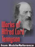 Works of Alfred Lord Tennyson. Huge collection. (200+ Works) FREE Author's biography