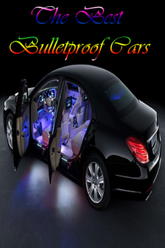 Bulletproof Cars In World