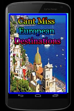 Cant Miss European Destinations
