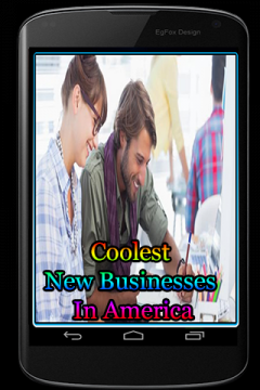 Coolest New Businesses In America
