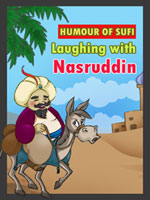 Humour of Sufi - Laughing with Nasruddin