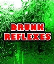 Drunk Reflexes