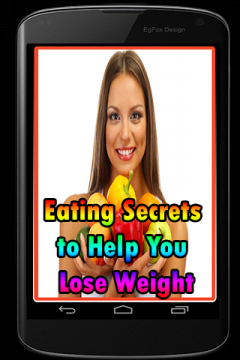 Eating Secrets to Help You Lose Weight