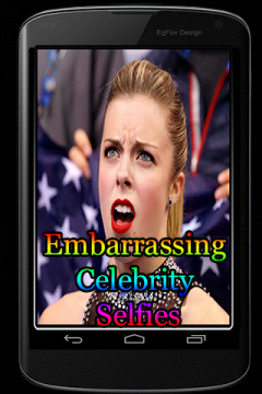 Embarrassing Celebrity Selfies