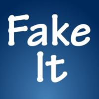 Fake It