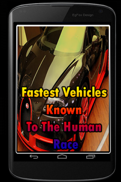 Fastest Vehicles Known To The Human Race