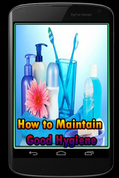 How to Maintain Good Hygiene