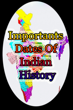 Importants Dates Of Indian History