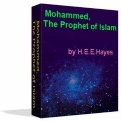 Mohammed, The Prophet of Islam