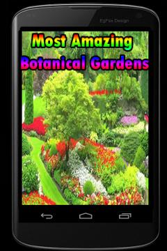 Most Amazing Botanical Gardens