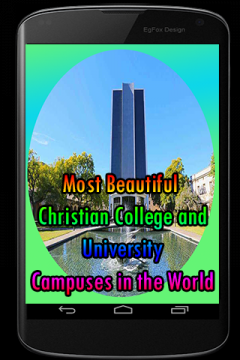 Most Beautiful Christian College and University Ca