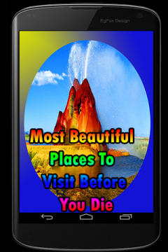 Most Beautiful Places To Visit Before You Die